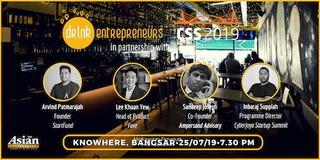 DrinkEntrepreneurs x Cyberjaya Startup Summit 2019 tickets