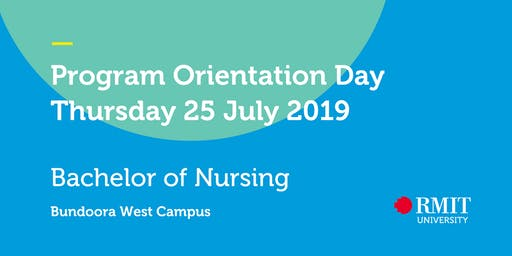 2019 Mid Year Orientation - Bachelor of Nursing
