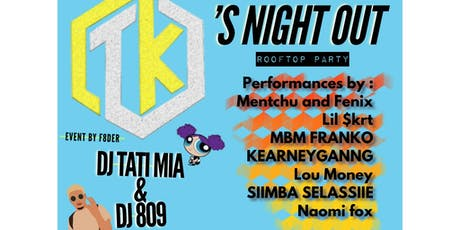 Black Tea Party PRESENTS: TK'S NIGHT OUT !! tickets