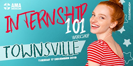 Townsville | Internship 101 Workshop tickets