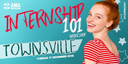 Townsville | Internship 101 Workshop