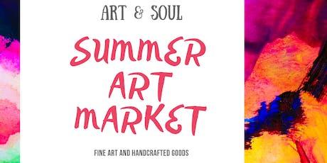 Art & Soul Summer Art Market tickets