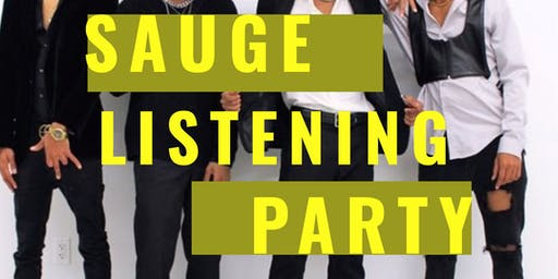 The Sauge Listening Party