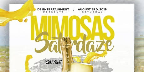 "Mimosas Saturdaze  ""Day Party Edition"" tickets"