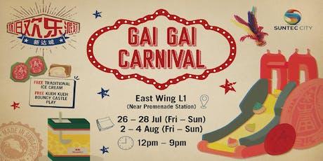 """""""Gai Gai"""" Carnival at Suntec City tickets"""