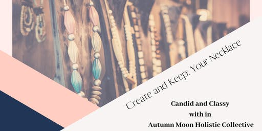 Create and Keep: Your Necklace