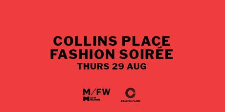 Collins Place/ Melbourne Fashion Week Fashion Event tickets