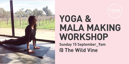 Yoga & Mala Making Workshop