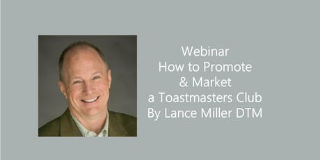 How to promote & market a Toastmasters Club - Webinar tickets