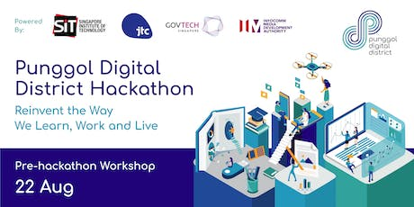 Punggol Digital District Hackathon: Pre-hackathon Workshop tickets