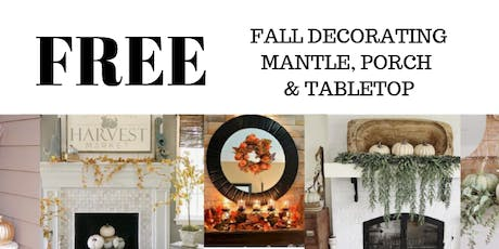 FREE FALL DECORATING CLASS...Colors Of The Season tickets