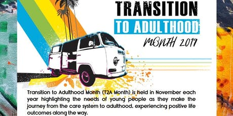 Transition to Adulthood Month Launch - T2A tickets