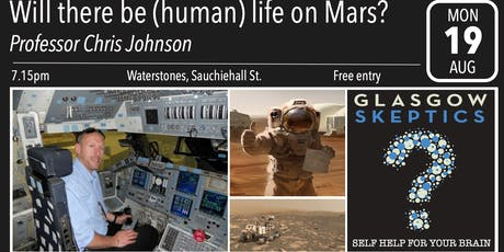 Glasgow Skeptics Presents: Will there be (human) life on Mars? tickets