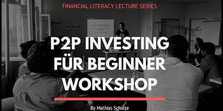 P2P Investing Workshop für Beginner Köln Tickets