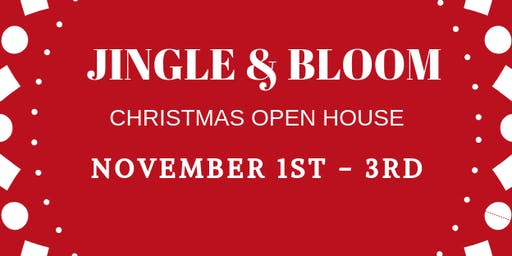 JINGLE & BLOOM ...CHRISTMAS IN LOUISBURG
