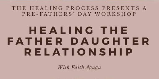 Healing the Father Daughter relationship