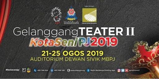 GELANGGANG TEATER 2.0 KOTASENI PJ 2019