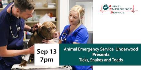 VET AND VET NURSE SEMINAR: Ticks, Snakes and Toads (Underwood September 13) tickets