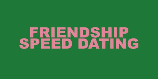 Friendship Speed Dating
