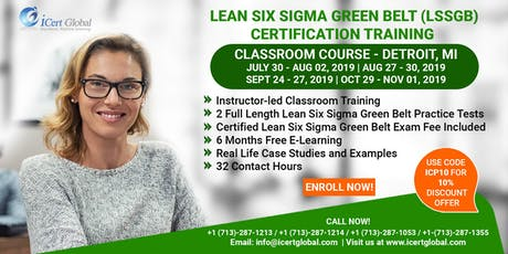 Lean Six Sigma Green Belt Certification Training Course in Detroit, MI,USA. tickets