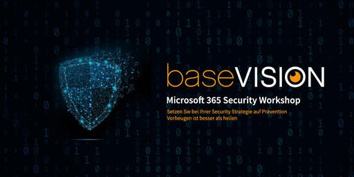 Microsoft 365 Security Workshop