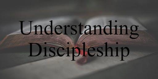 Understanding Discipleship