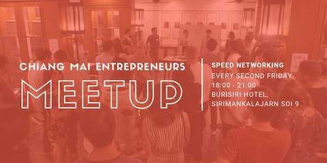 Chiang Mai Entrepreneurs Meetup #14 tickets