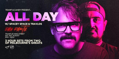 Tramp & Candy Present: All Day with Spacey Space and Travlos tickets