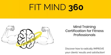 Fit Mind 360 - Mind Training Certification for Fitness Professionals tickets