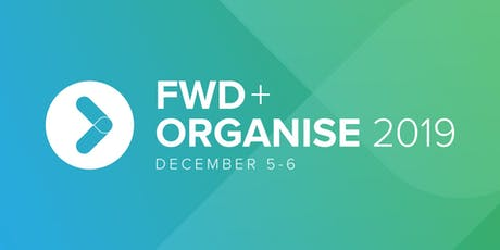 FWD+Organise 2019 tickets