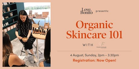 Love, Bonito Presents: Organic Skincare 101 with FRANKSKINCARE tickets