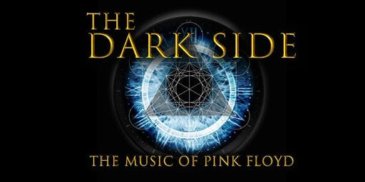 The Dark Side- The Music of Pink Floyd