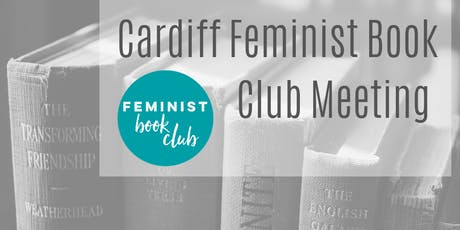 Cardiff Feminist Book Club Meeting tickets