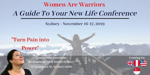 A Guide to Your New Life - Women Are Warriors - SYDNEY