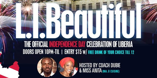 L.I.Beautiful: The Official Independence day celebration of Liberia