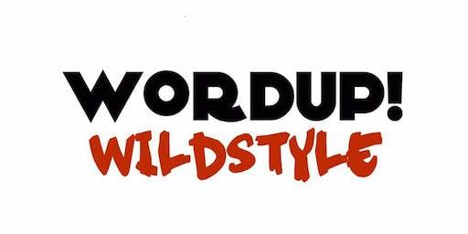 WORDUP! WILDSTYLE