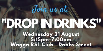 Drop in Drinks - Wagga RSL Club
