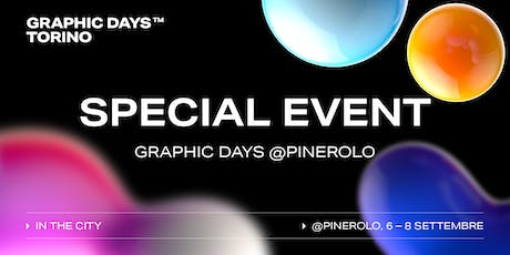Graphic Days Torino: in the city | Graphic Days @Pinerolo biglietti