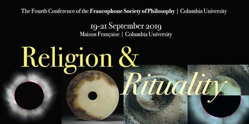 Religion & Rituality: Conference of the Francophone Society of Philosophy