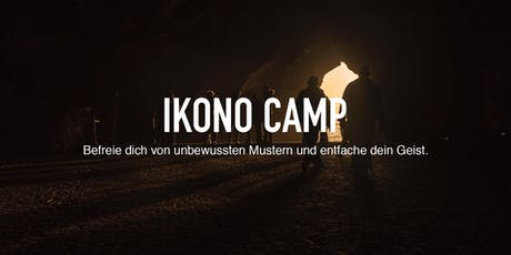 Ikono Camp [extatische Musik - Meditation - Atmung] Tickets