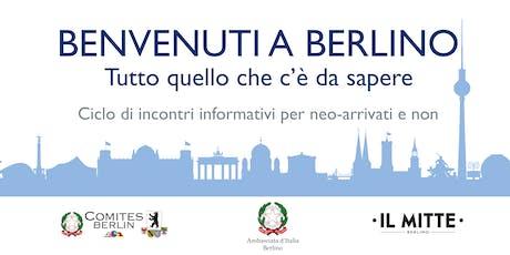 Benvenuti a Berlino - Ciclo di Incontri Informativi - Il sistema scolastico di Berlino - Informazioni per genitori e insegnanti Tickets