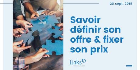 Atelier Formation #Lyon | Savoir définir son offre & fixer son prix | Links Consultants  billets