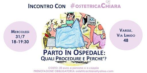 PARTO IN OSPEDALE: quali procedure e perché?
