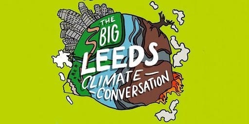 The Big  Leeds Climate Conversation @ Breeze in the Park Armley