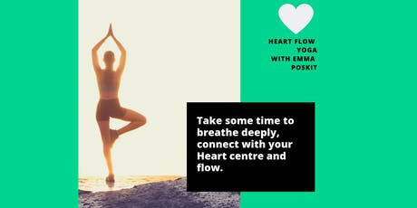 Yoga Sessions with Emma Poskitt - Heart Flow Yoga 6pm to 7pm tickets