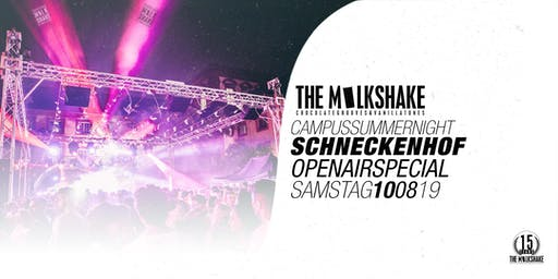THE MILKSHAKE Campus-Summernight Finale