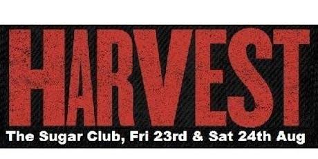 Harvest Live @ The Sugar Club Fri 23rd & Sat 24th Aug 2019 tickets
