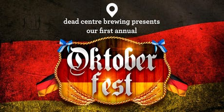 Oktoberfest at Dead Centre Brewing tickets