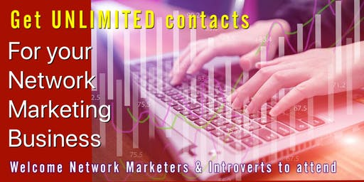 How To Get Unlimited Contacts For Network Marketing Business (FREE)