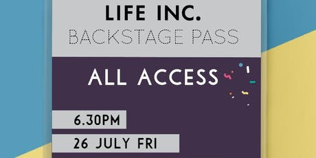 Life Inc. Backstage tickets